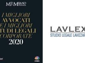 """LAVLEX TRA """"I MIGLIORI AVVOCATI E I MIGLIORI STUDI LEGALI CORPORATE 2020"""" GUIDA MILANO FINANZA"""